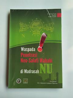 Buku Waspada Penetrasi Neo Salafi Wahabi Toko Buku Aswaja Surabaya
