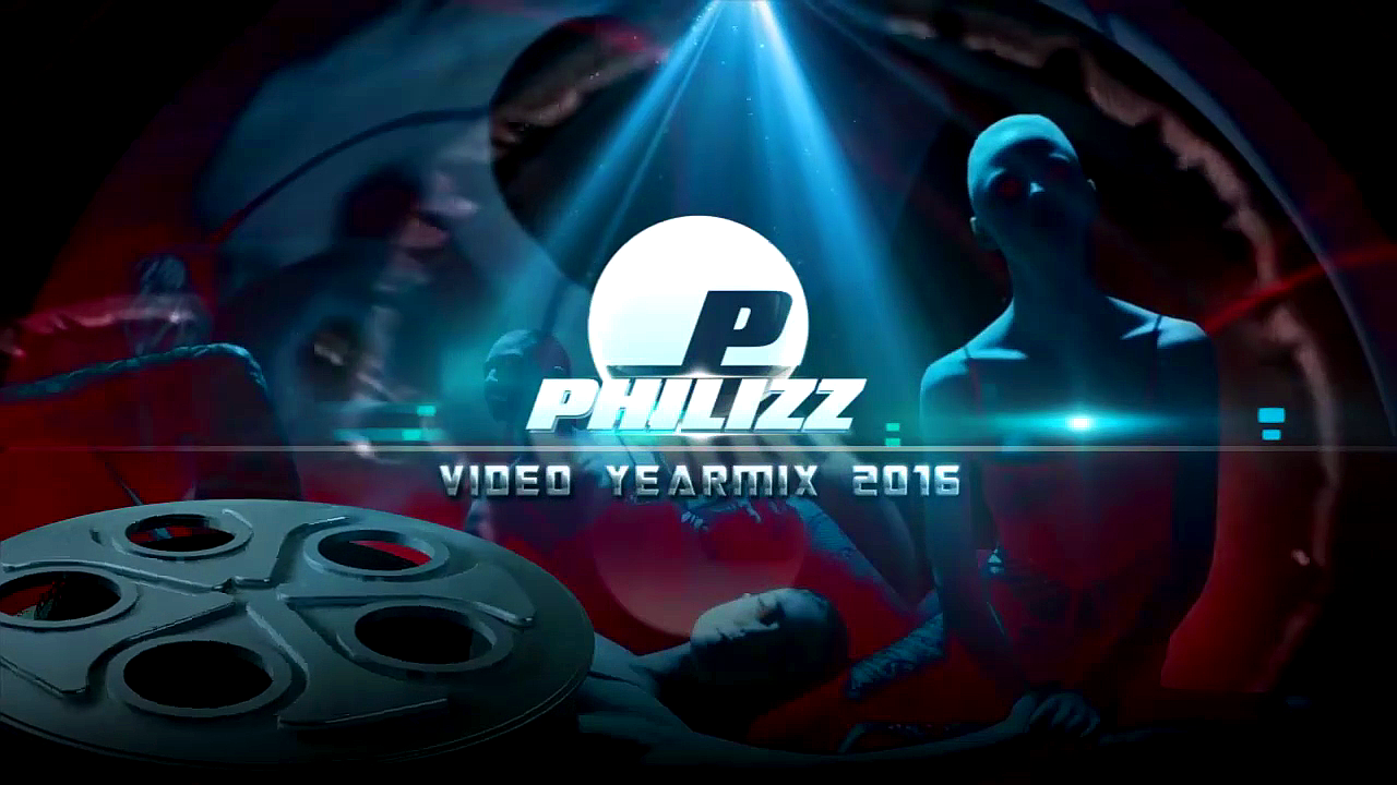 Philizz Video Yearmix 2016 (PART 2)