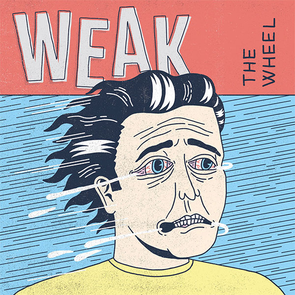 "Weak stream new EP ""The Wheel"""