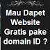Mau Dapat Website Gratis menggunakan Domain ID ? Klik disini GRATIS