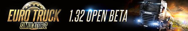 ETS 2 Update 1.32 Open Beta Released!