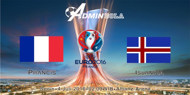 Prediksi Bola Prancis vs Islandia 04 Juli 2016