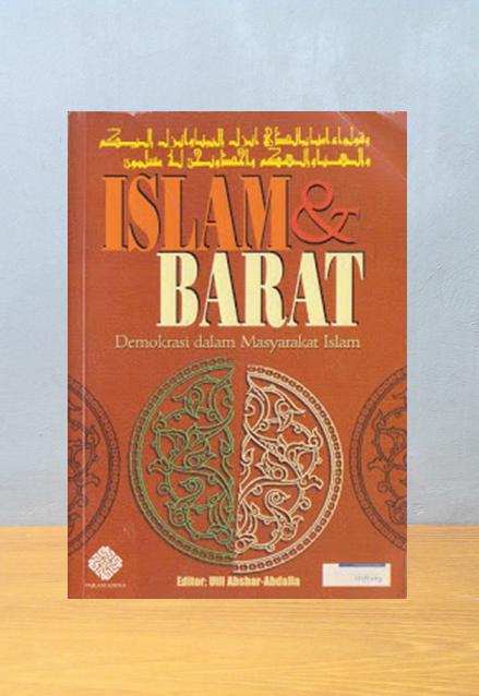 ISLAM & BARAT, Ulil Abshar-Abdalla