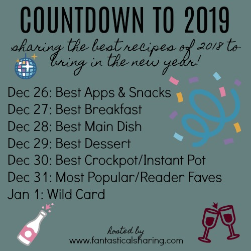 Countdown to 2019 [All the Details] - if you are a food blogger, come join in as we share our favorite recipes of 2018!