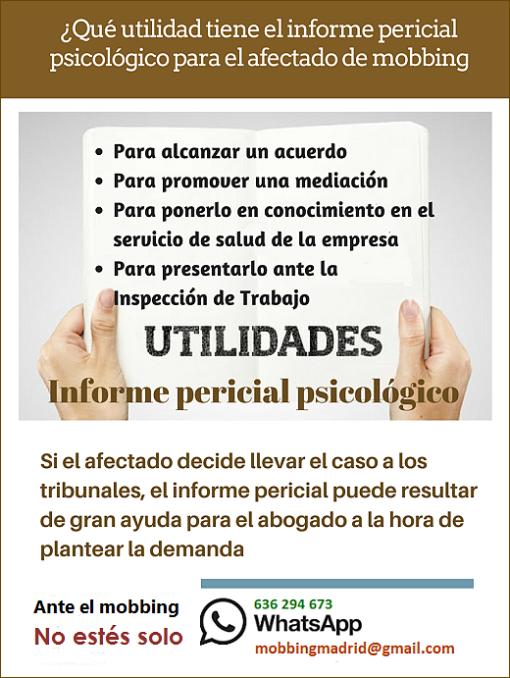 MobbingMadrid PRIDICAM Qué utilidades tiene el informe pericial psicológico para el afectado de acoso laboral
