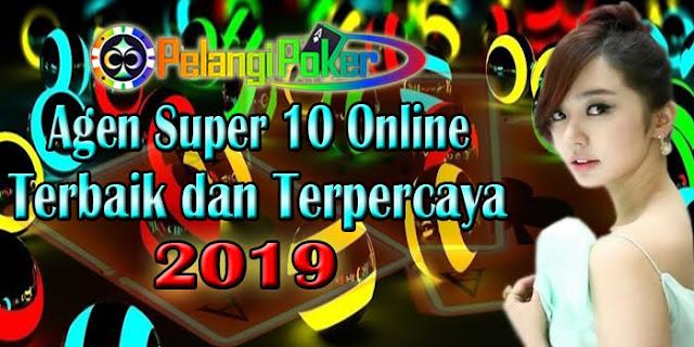 Agen-Super-10-Terbaik-dan-Terpercaya-2019
