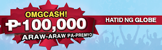 Globe OMG Cash Promo gives you a chance to Win P100,000 worth of GCASH