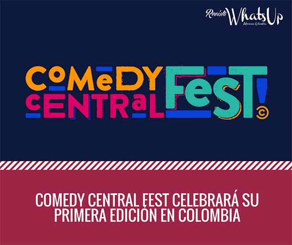 Comedy-central-Fest -primera-edición-Colombia