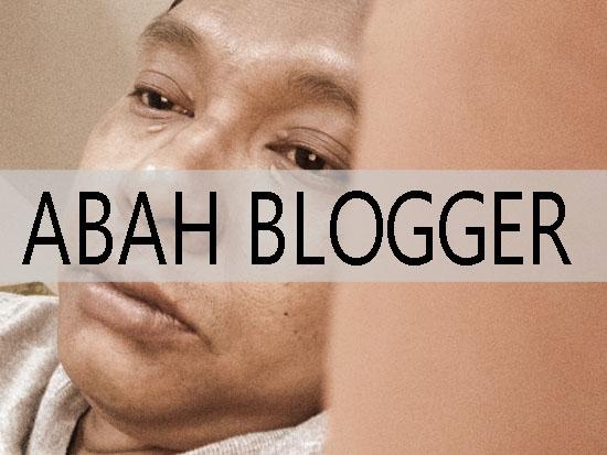 Abah Blogger - HASRULHASSAN.COM
