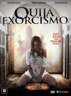 Ouija: Exorcismo - BDRip Dublado
