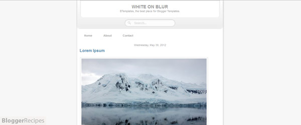 White on Blur Blogger Template