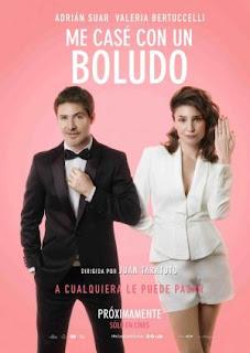 Me casé con un boludo (2016) Comedia romantica con Adrián Suar