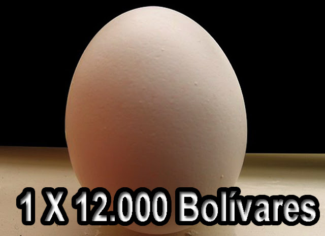 Un huevo vale hoy 12.000 bolívares