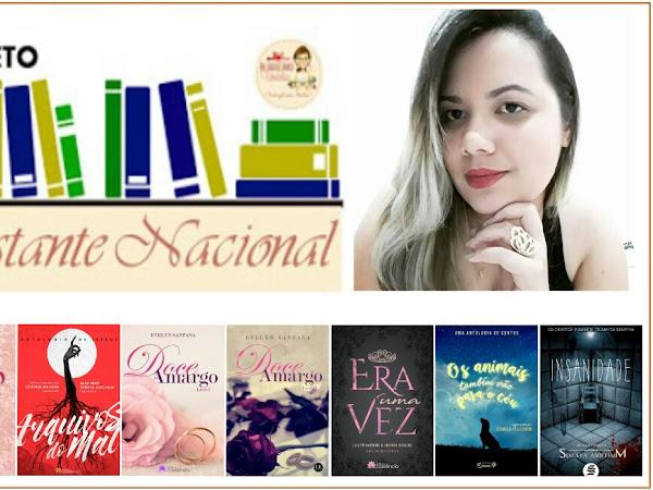 Projeto Estante Nacional - Autora Evelyn Santana