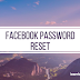 Reset My Facebook Password | How to Reset Password on Facebook