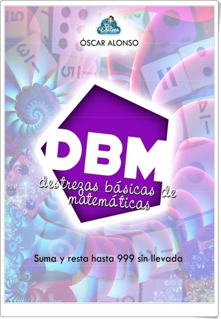 """Destrezas Básicas de Matemáticas: """"Cuadernillo de suma y resta sin llevar hasta 999"""""""