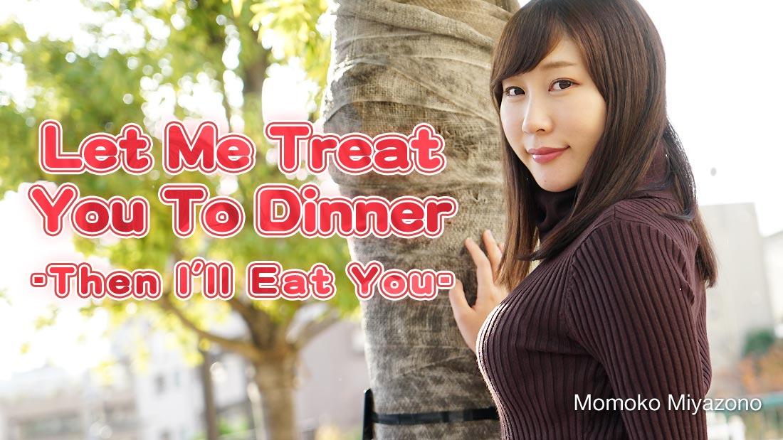 Momoko Miyazono Let Me Treat You To Dinner