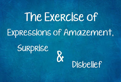 DBI | Latihan Expressions of Amazement, Surprise, Disbelief