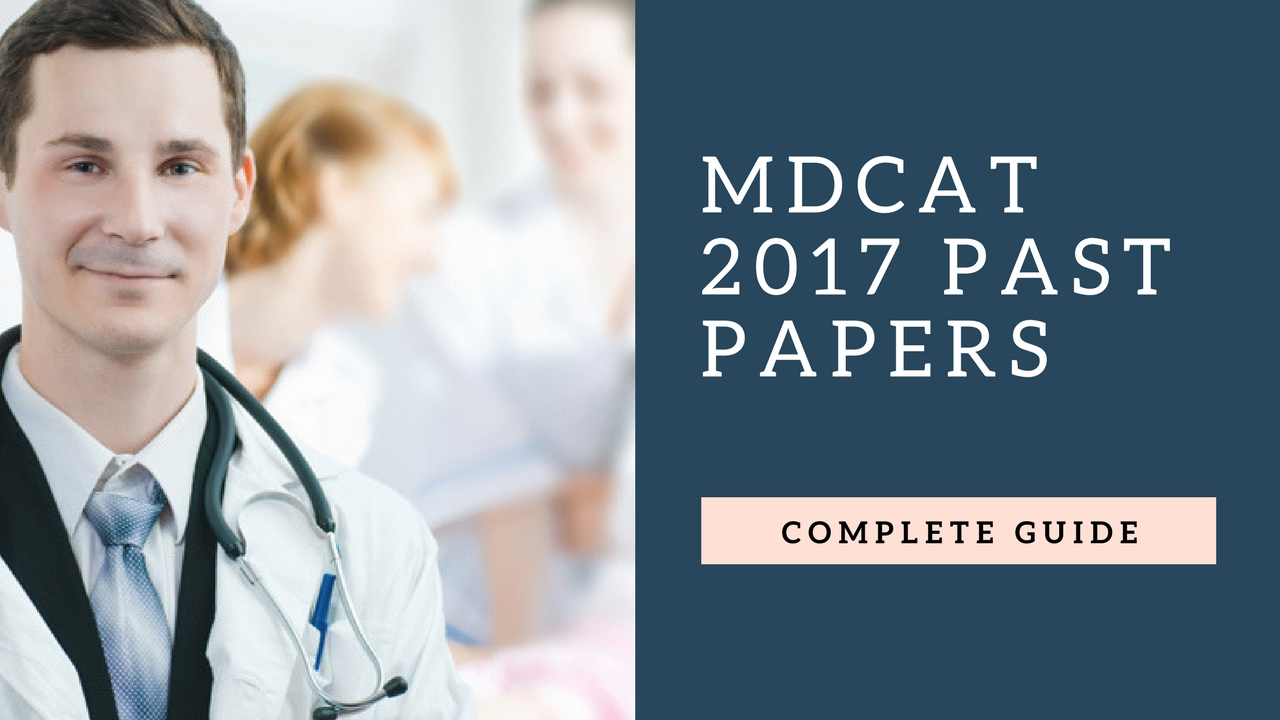 mdcat 2018 full paper pdf with answer key mdcat guide