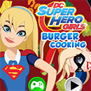 Dc super hero girls Burguer cooking