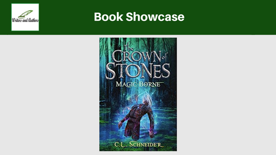 Book Showcase: Magic-Borne (The Crown of Stones Series - Book 3) by C.L. Schneider