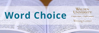 Word Choice | Walden University Writing Center Blog