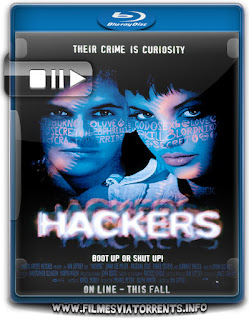 Hackers: Piratas de Computador Torrent - BluRay Rip 720p Dublado