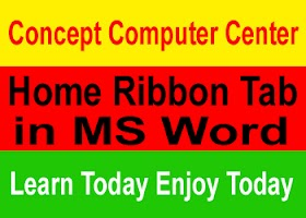 Chapter 4. Home Ribbon Tab की पूरी जानकारी हिंदी में।