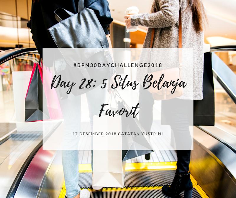 Day 28: 5 Situs Belanja Favorit