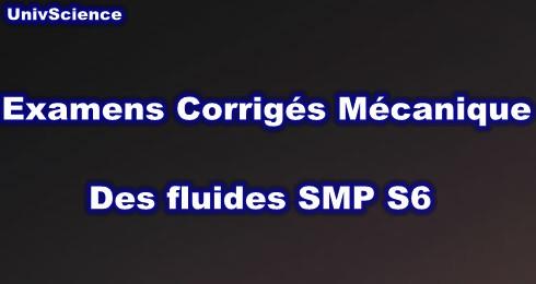 Univscience Examens Et Exercices Corriges Mecanique Des Fluides Smp S6