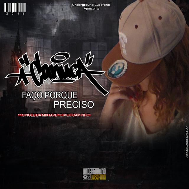 """Rapper Portuguesa CANUCA lança single """"FAÇO PORQUE PRECISO"""""""