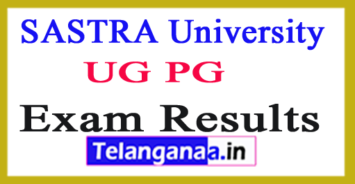 SASTRA University Exam Results 2018 Sastra University UG PG Results
