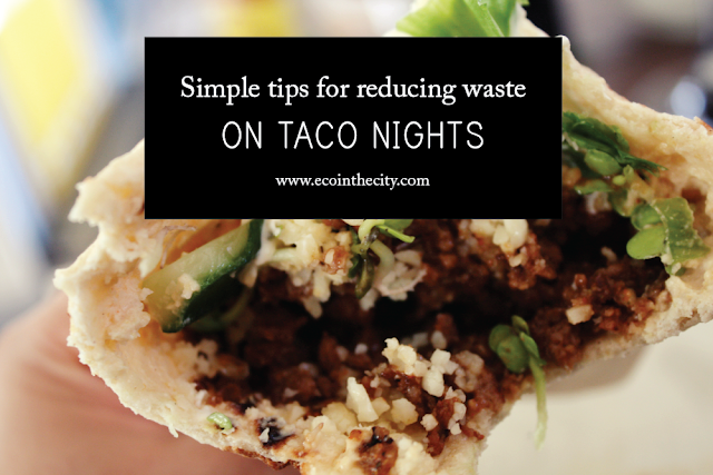 Simple tips for reducing waste on taco nights