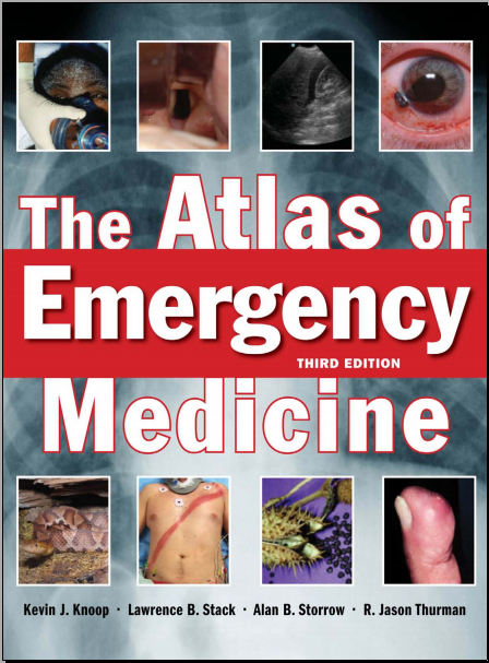The Atlas of Emergency Medicine 3rd Edition [PDF]