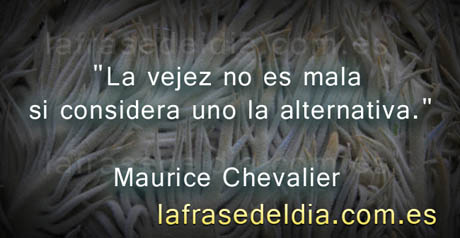 Frases Famosas Maurice Chevalier