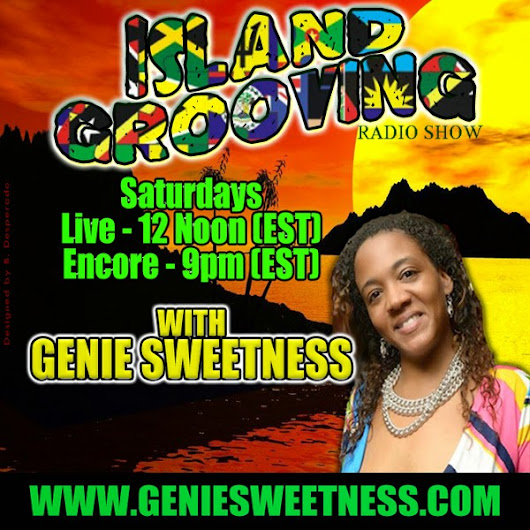 GENIE SWEETNESS: *DOWNLOAD* ISLAND GROOVING with GENIE SWEETNESS - PLAYLIST 7/26/2014