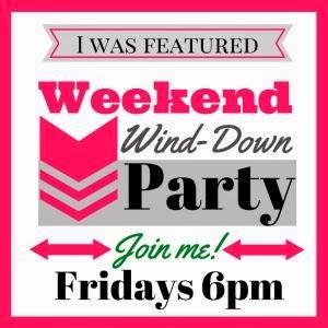 Weekend Wind Down Link Party -- Week #3