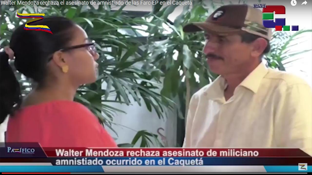 Walter Mendoza rechaza el asesinato de amnistiado de las Farc-EP en el Caquetá
