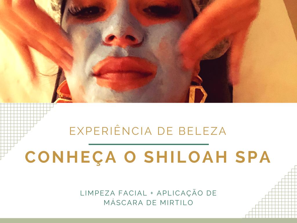Beleza em Brasília: tudo sobre o Shiloah SPA e a máscara de mirtilo