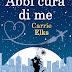"""""""Abbi cura di me"""" di Carrie Elks"""