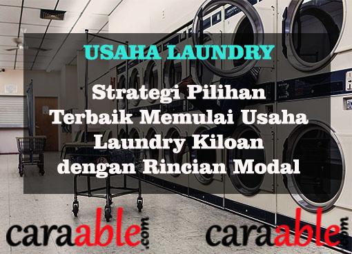Pilihan Strategi  terbaik memulai usaha laundry mulai dari nol. Mulai dari rincian modal usaha laundry secara detail, sekaligus informasi terkait daftar peralatan usaha laundry kiloan dan juga daftar paket usaha laundry kiloan.