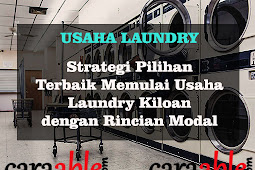 Usaha Laundry : Strategi Terbaik Memulai Usaha Laundry Kiloan Cepat Untung