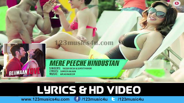Mere Peeche | Hindi Song Lyrics | Beiimaan Love | Sunny Leone