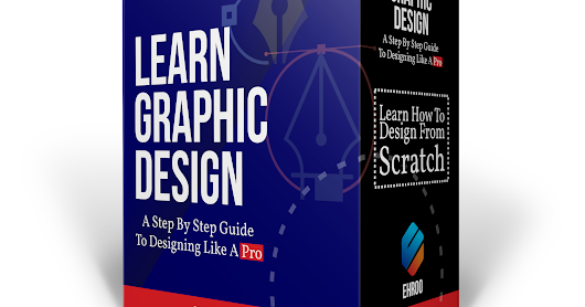 Learn Graphic Design - A step by step guide to designing like a pro