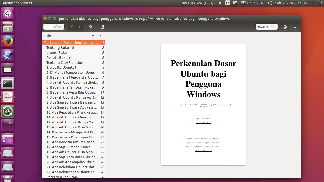 Sebagaimana tulisan aslinya ebook ini memberikan gambaran lengkap dan jelas bagaimana ubuntu secara umum dari sudut pandang pengguna