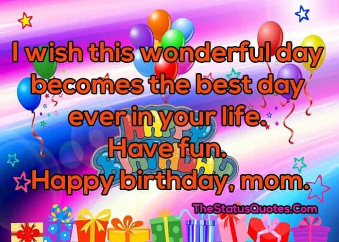 Happy Birthday Wishes for Mother | 120 Best Happy Birthday Mom Quotes & Messages