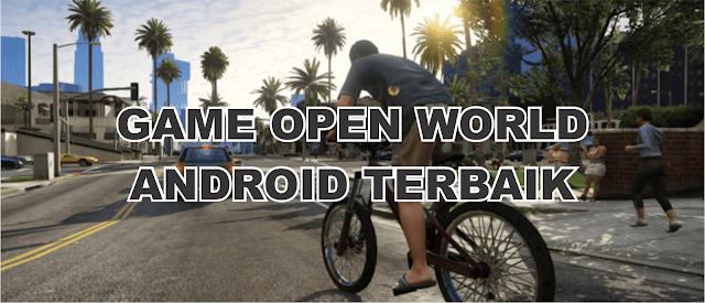 3 Game open World Seru Untuk Android