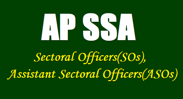 AP SOs, ASOs Recruitment, AP SSA Sectoral and Assistant Sectoral Officers