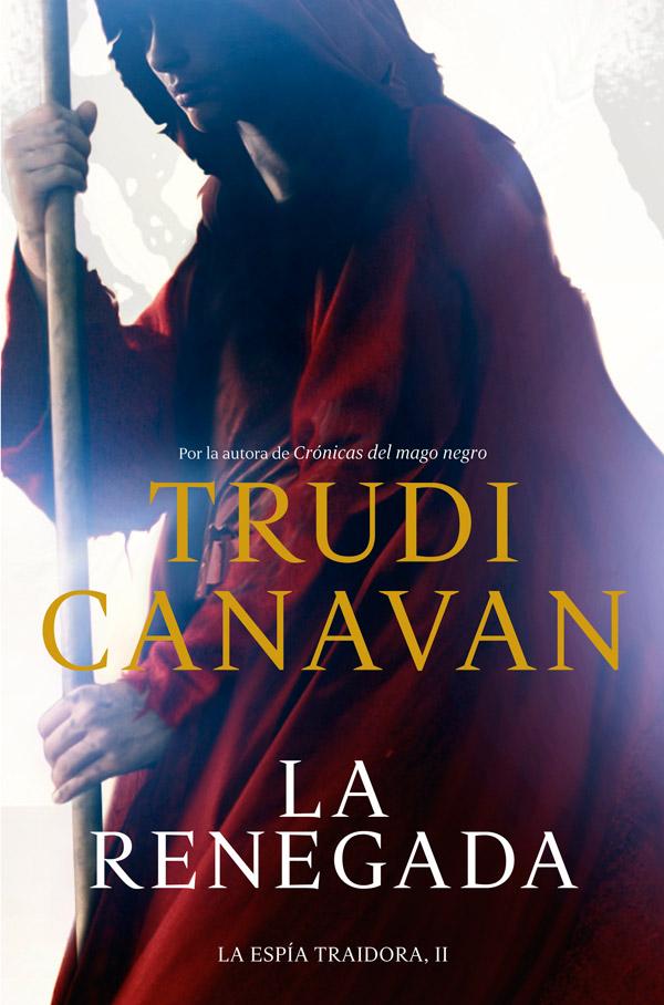 La Renegada, Trudi Canavan