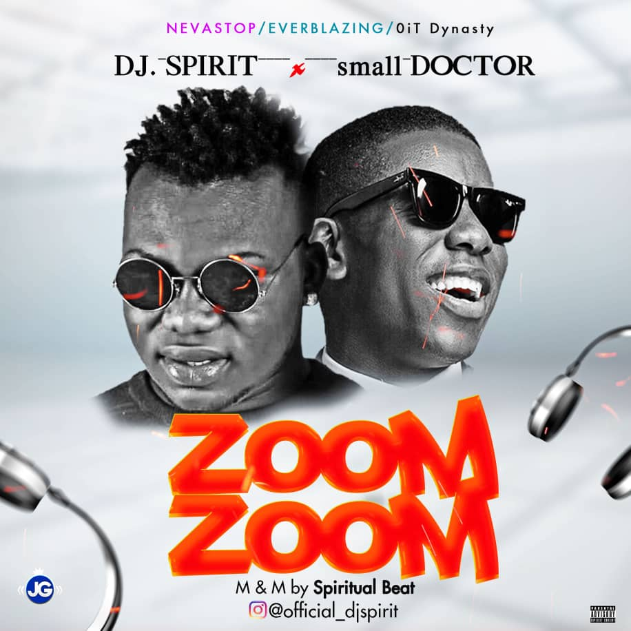 DOWNLOAD: Dj Spirit Ft  Small Doctor -